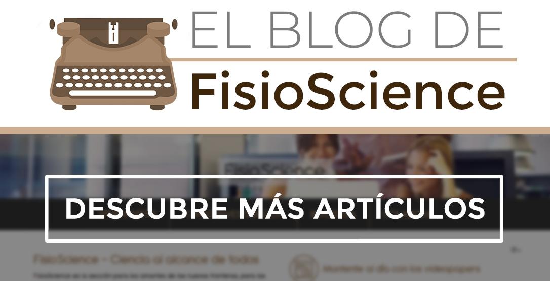 Haz clic para ver artículos del blog de FisioScience