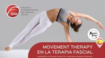 Movement Therapy en terapia fascial, equilibración y activación fascial desde el movimiento - Madrid