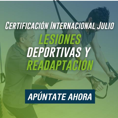 Certificación Deportiva Online Julio 2021 - Lesiones deportivas y readaptación