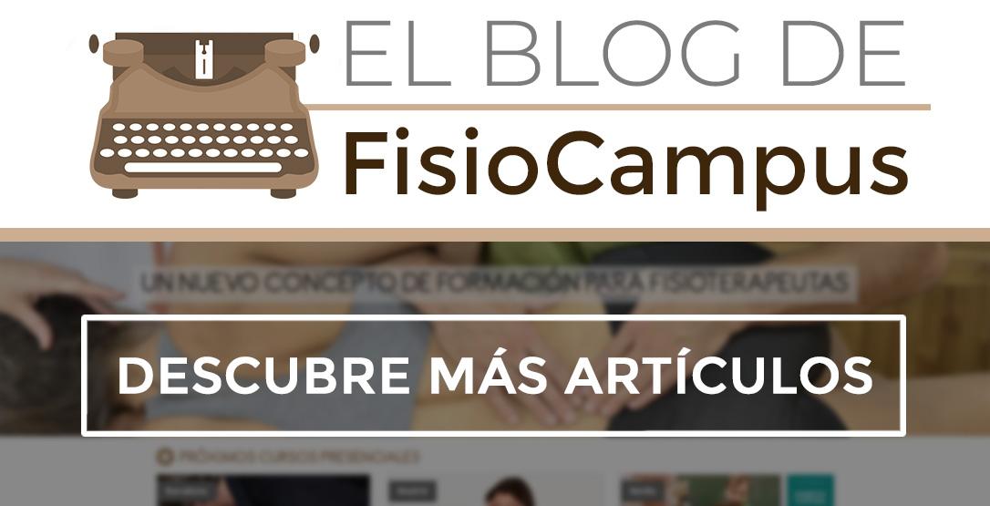 Haz clic para ver artículos del blog de FisioCampus